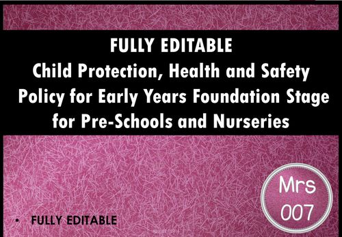 A fully editable Child Protection, Health and Safety Policy for Early Years provisions.
