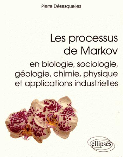 Les processus de Markov/Pierre  Désesquelles, 2016 http://bu.univ-angers.fr/rechercher/description?notice=000887358