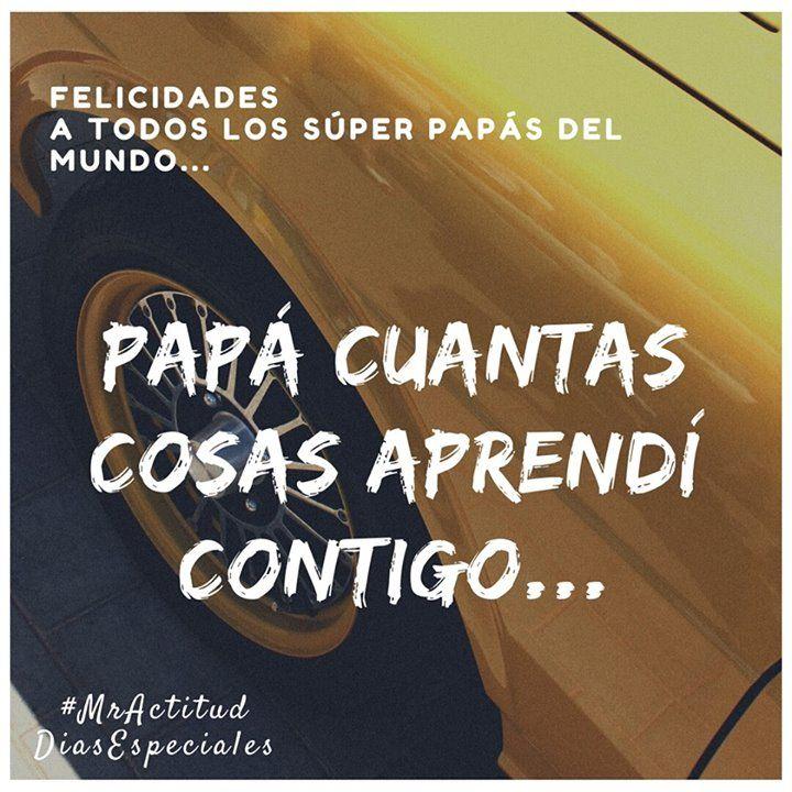 Papá feliz día y eternas gracias por tus enseñanzas. Siempre con una que no te ganaba ningún súper heroe!  #DiaDelPadre2017 #Colombia #MrActitudDiasEspeciales
