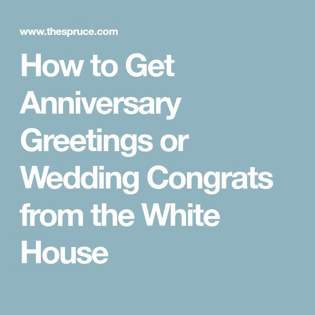 How to Get Anniversary Greetings or Wedding Congrats from the White House