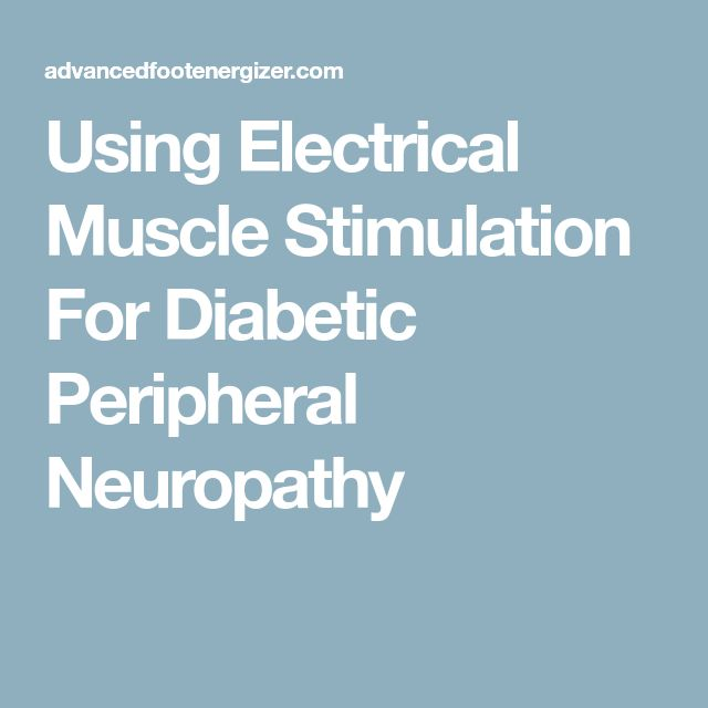 Using Electrical Muscle Stimulation For Diabetic Peripheral Neuropathy