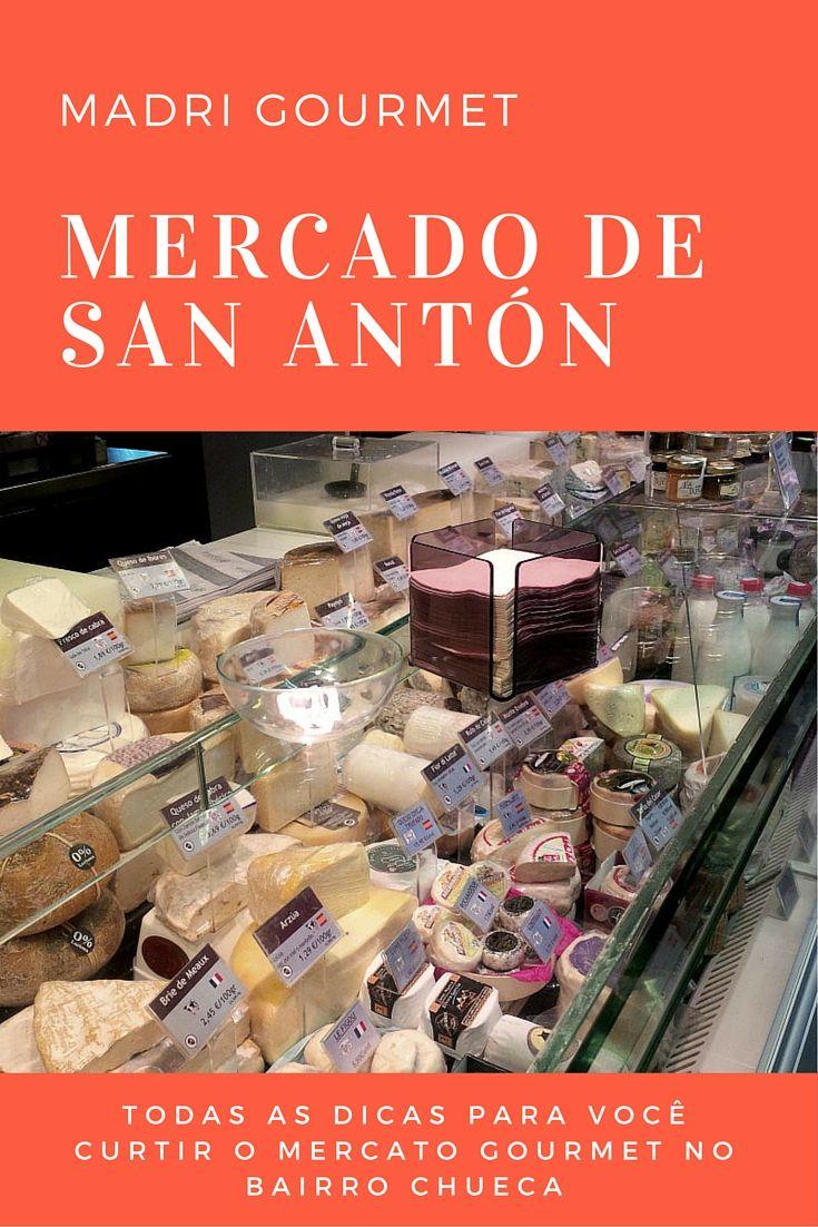 Todas as dicas para você ficar por dentro e curtir o Mercado de San Antón, o centro gourmet de Chueca, o bairro alternativo e criativo de Madrid | #espanha #gourmet