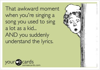 all ... the ... time: Awkward Moments, Funny, So True, Movie, Ecards, E Cards, Kid