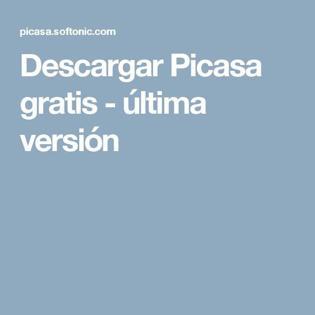 Descargar Picasa gratis - última versión