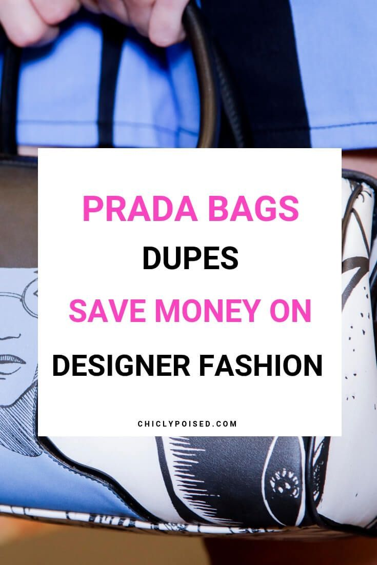 99825647 These Prada Bag Dupes Will Keep You Smiling Chiclypoised | Girly ...