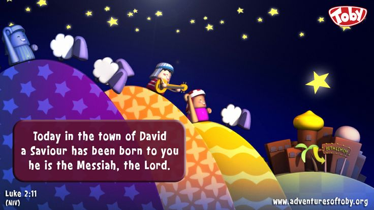Today in the town of David a Saviour has been born to you he is the Messiah, the Lord. - Luke 2:11