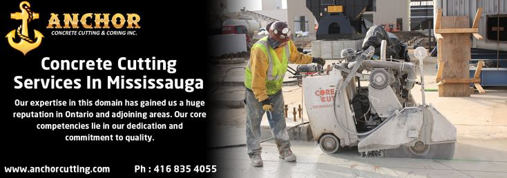 Are you looking a reliable #concrete #cutting service in #Mississauga? Then visit anchor concrete cutting & coring for a better solution. So call us: 416-835-4055 visit: http://www.anchorcutting.com/ #concretecutting #concretecuttingservices #concretecuttingMississauga