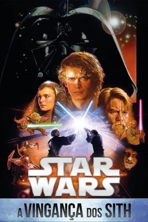 Watch Star Wars: Episode III - Revenge of the Sith 2005 Full Movie Online Free