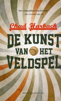 Chad Harbach, De kunst van het veldspel Gelezen door de leesclub in maart 2013
