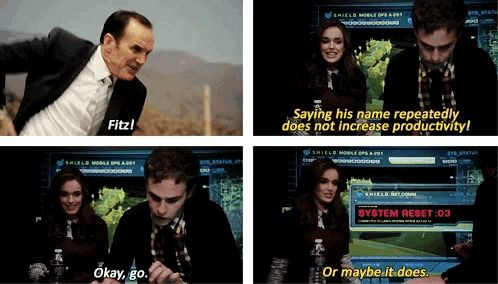 That time Coulson literally sassed Fitz into increased productivity.   15 Times Coulson's Superpower Was Sass