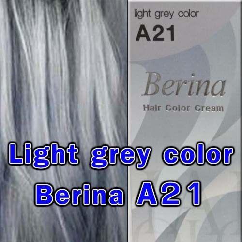 Berina A21 Light Grey Silver Color Permanent Hair Dye Style Punk Gray.