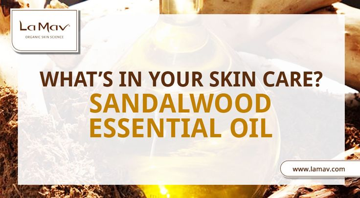 Find Out More About The Beauty Benefits Of Sandalwood Essential Oil