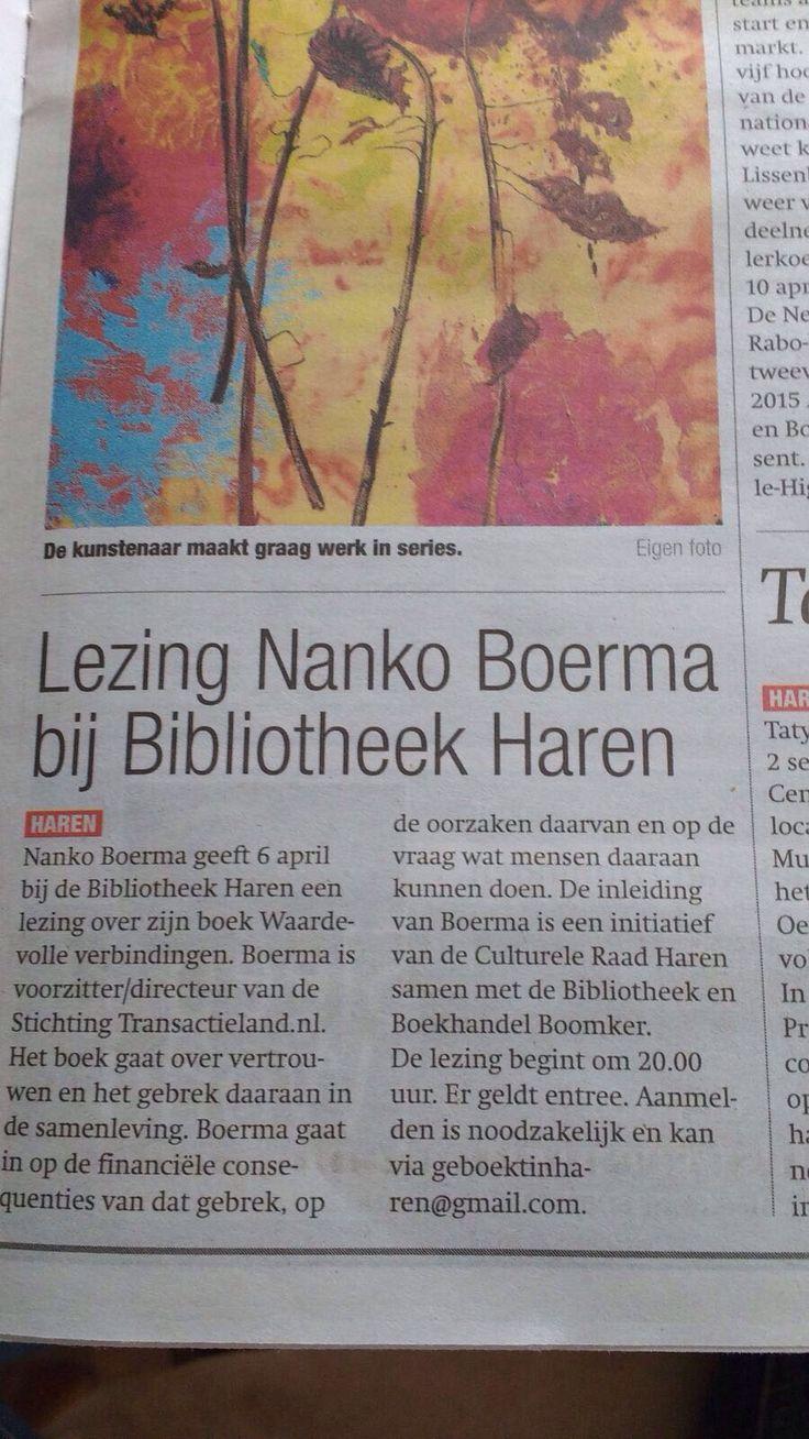Op 6 april spreekt Nanko Boerma over zijn boek Waardevolle verbindingen in de Bibliotheek van Haren. #waardevolleverbindingen #nankoboerma #futurouitgevers #BiblionetGn