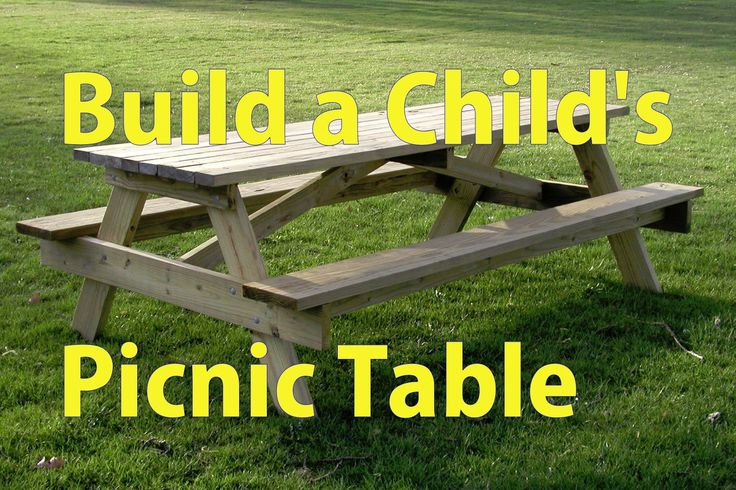 Building a Child's Picnic Table