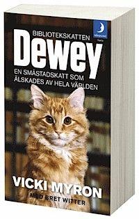Bibliotekskatten Dewey : en sm�stadskatt som �lskades av hela v�rlden