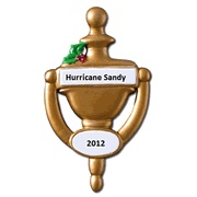 Hurricane Sandy   Door Knocker Ornament Personalized   http://www.inspiredbrush.com/or594.html# Christmas Ornament to decorate your Christmas Tree.Family, Friends, and neighbors special home gift. Welcome home! Be a good neighbor, house warming gift. Hurricane Sandy let's be prayerful and stretch out a hand to help others. Knock, knock! Is anybody home? This door knocker Personalized Christmas Ornament symbolized your home.  Celebrating the holidays with a Christmas wish to decorate your tree.