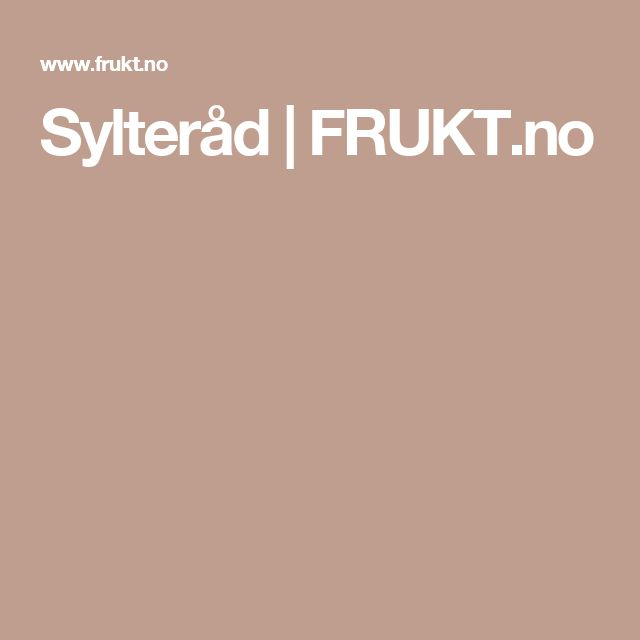 Sylteråd | FRUKT.no