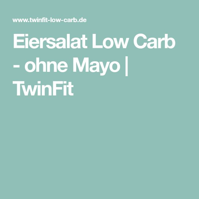 Eiersalat Low Carb - ohne Mayo | TwinFit
