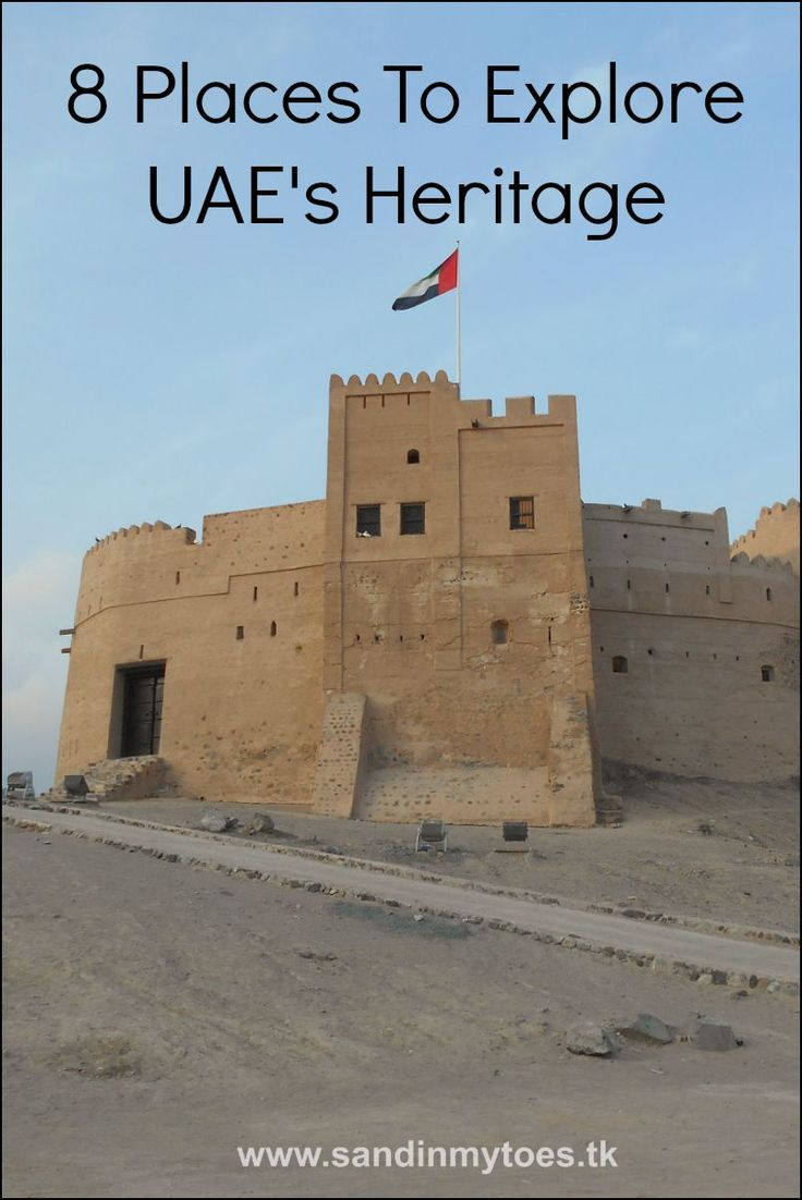 Eight places to explore UAEu0027s heritage 131
