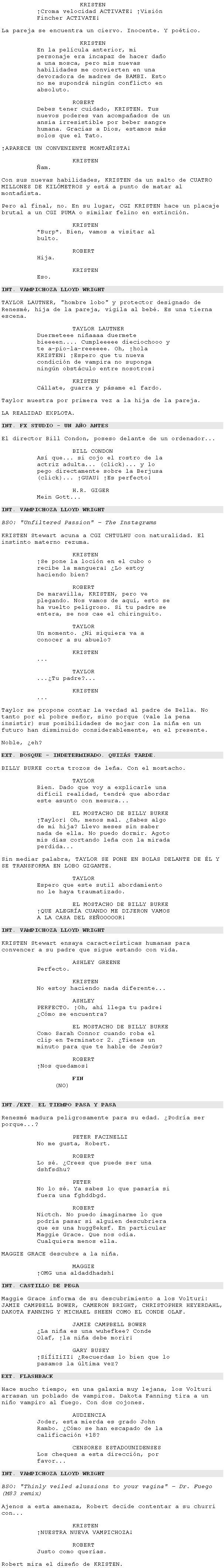 El verdadero guión de crepúsculo http://www.lashorasperdidas.com/index.php/2012/11/16/la-saga-crepusculo-amanecer-parte-2/