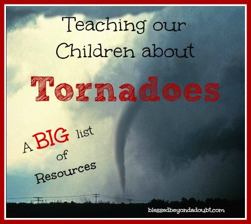 Learn about Tornadoes with a big list of resources for your student!