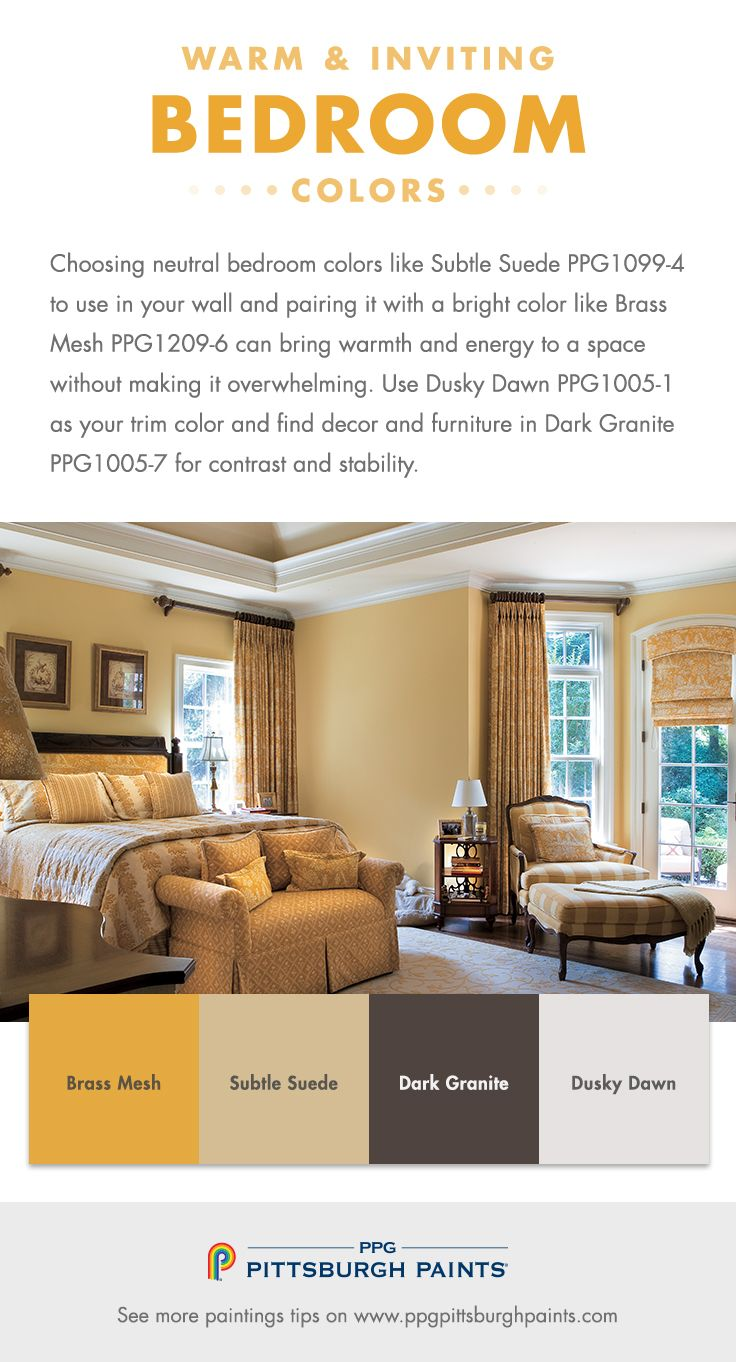 Warm & Inviting Paint Colors for Bedrooms - Choosing neutral bedroom colors like Subtle Suede PPG1099-4 to use in your wall and pairing it with a bright color like Brass Mesh PPG1209-6 can bring warmth and energy to a space without making it overwhelming. Use Dusky Dawn PPG1005-1 as your trim color and find decor and furniture in Dark Granite PPG1005-7 for contrast and stability.