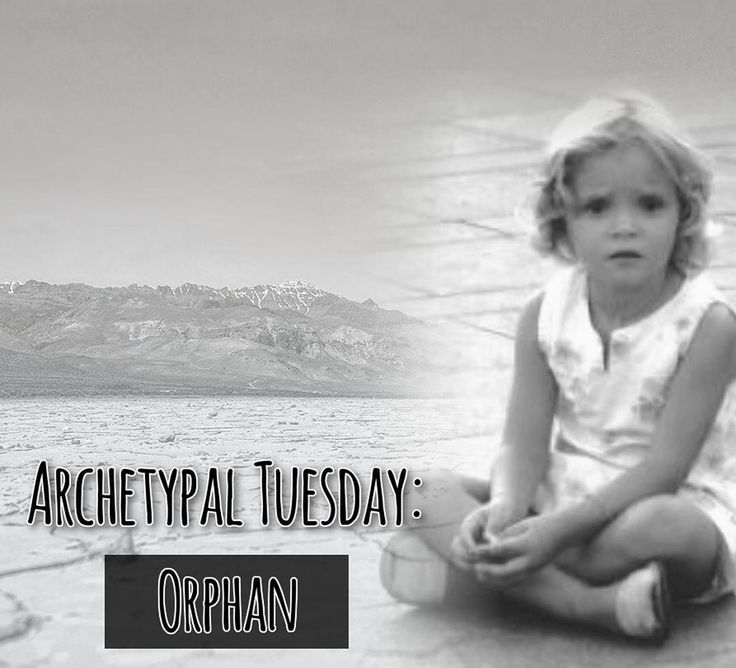 Archetypal Tuesday: Orphan . As with all the archetypes they all exist within us. Orphan's are children who have been deprived of parental protection and nurture while too young and skilled to take care of themselves.  This can be due to a parent dying or literally being abandoned by the parents. They may have been neglected or abused as a child. Though as I mentioned we can all feel associate to the archetype of the Orphan as we have all felt neglected at some point when we were growing up…