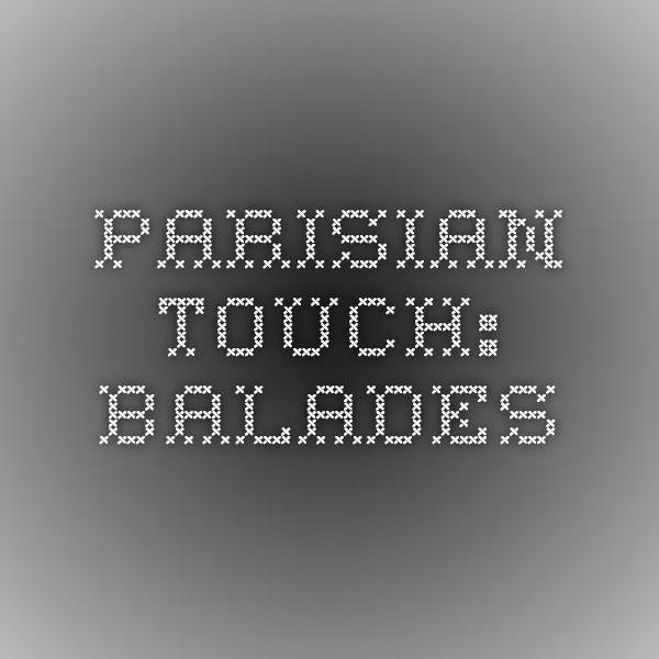 Parisian touch: Balades