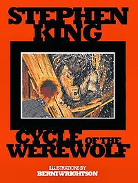 """""""Cycle of the Werewolf"""" is a short horror novel by Stephen King, featuring illustrations by comic book artist Bernie Wrightson. Each chapter is a short story unto itself. It tells the story of a werewolf haunting a small town as the moon turns full once every month. It was published as a limited edition hardcover in 1983 by Land of Enchantment, and in 1985 as a mass-market trade paperback by Signet."""