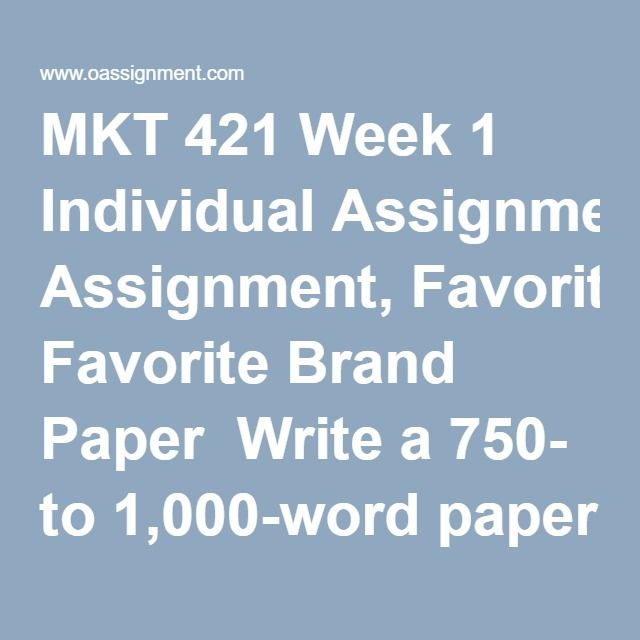 MKT 421 Week 1 Individual Assignment, Favorite Brand Paper  Write a 750- to 1,000-word paper in which you identify your favorite brand and explain why it is your favorite. In the paper you should do the following:     •  Identify a brand about which you are passionate.     •  Explain a minimum of three reasons why you are passionate about this brand.     •  Respond to the following questions:         •  Is the company successful in building loyal customer relationships across different…