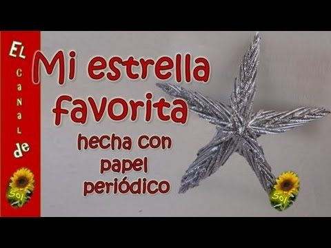 ESTRELLA NAVIDEÑA HECHA CON PAPEL PERIODICO - STAR CHRISTMAS MADE WITH N...