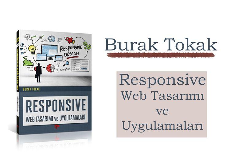 Burak Tokak – Responsive Web Tasarımı ve Uygulamaları #ŞilepDergi #KitapTanıtım #Kitap #BurakTokak #Responsive #Web #WebTasarım #Uygulama #DikeyeksenYayıncılık