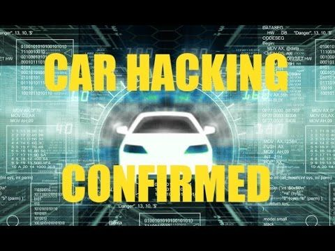 """CARS CAN BE HACKED - Car Hacking Confirmed, Another """"Conspiracy"""" Confirmed"""