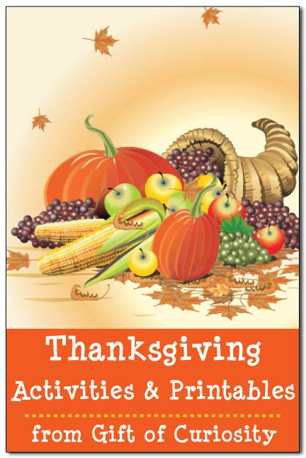 Thanksgiving activities and Thanksgiving printables for kids ages 2-9