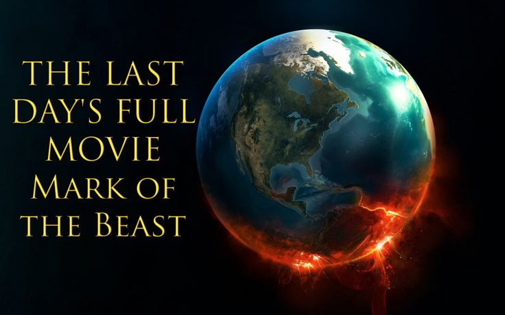 THE LAST DAY'S FULL MOVIE || Mark of the Beast