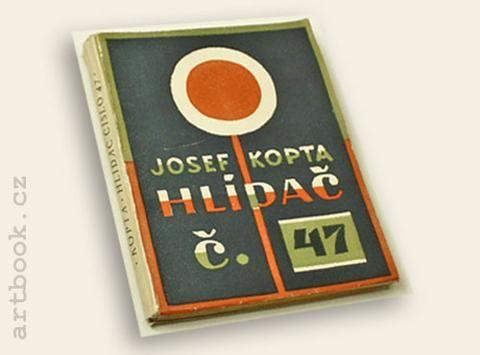 KOPTA; JOSEF: HLÍDAČ ČÍSLO 47. - 1926. Obálka (tříbarevný linoryt) JOSEF ČAPEK.