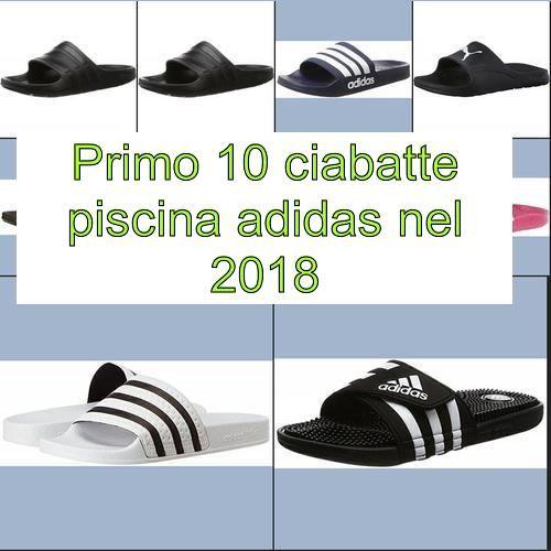 new styles 7167b f9387 La top 10 ciabatte piscina adidas nel 2018   Il Top ...