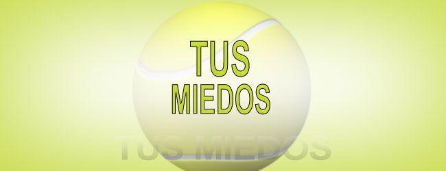 """""""La vida es como un lobo, si siente tus miedos, se te lanza encima,"""" de la película de Eugenio Derbez """"No se Aceptan Devoluciones"""".  Read more at: http://www.flashtennis.com/tips-de-tenis-tus-miedos Copyright © Flashtennis"""