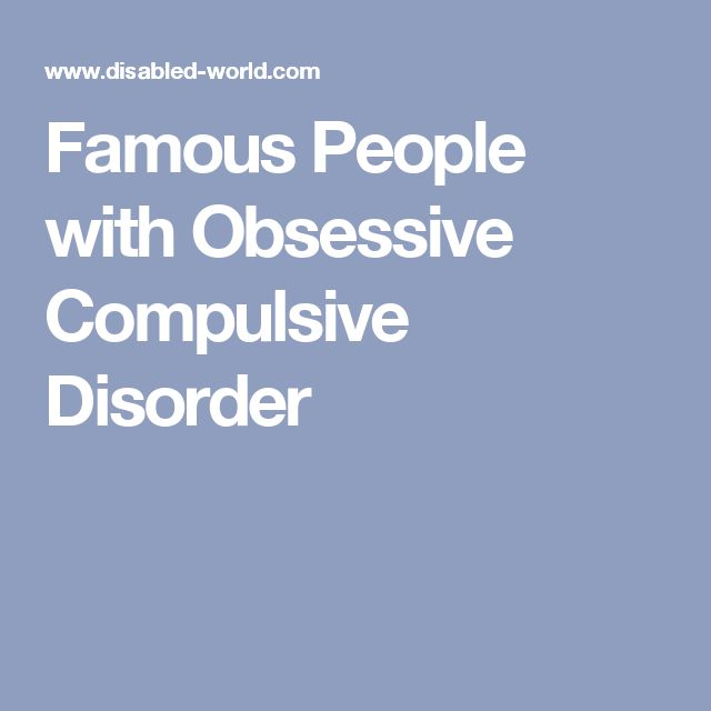 Famous People with Obsessive Compulsive Disorder