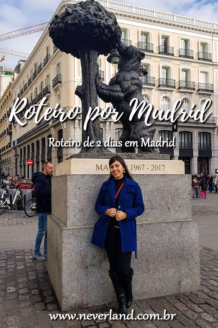 Finding Neverland Roteiro 2 Dias Em Madrid Espanha Madri Destinos Viagens