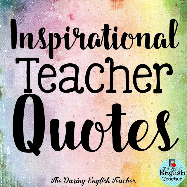 1000+ Teacher Quotes On Pinterest
