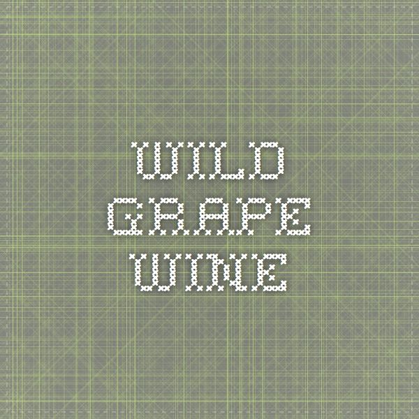 wild grape wine