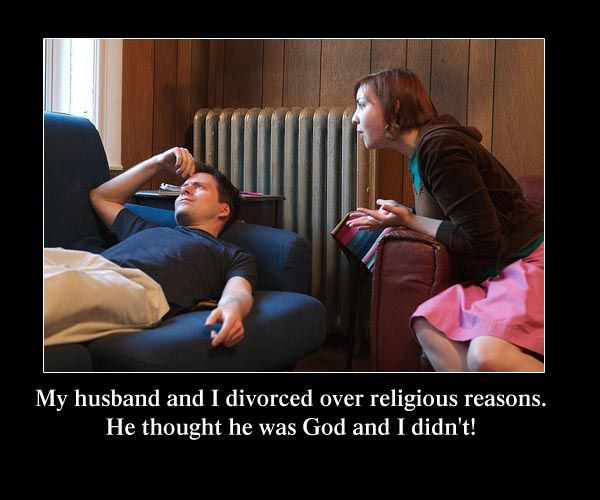 funny divorce sayings | ... reason he thought he was god and i didn t funny divorce quotes