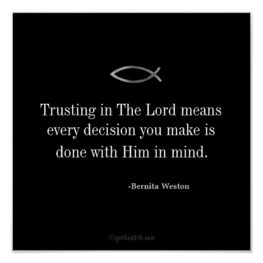 """Trusting in The Lord Quotes Keys for Discipline Posters. Excerpt taken from the book """"Keys for Discipline Insight for Godly Living"""" ~ By #RtHer4God Bernita Scott Weston"""