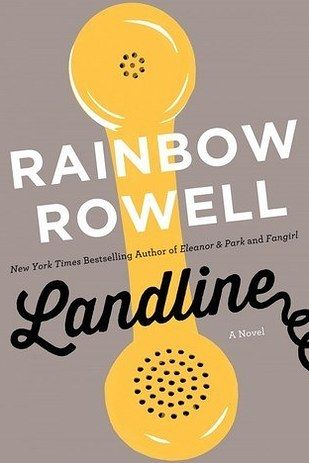 FICTION: Landline by Rainbow Rowell   The Best Books Of 2014, According To Goodreads Users