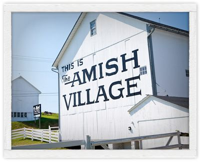 The Amish Village in Lancaster County, Pennsylvania... it was an interesting experience...?