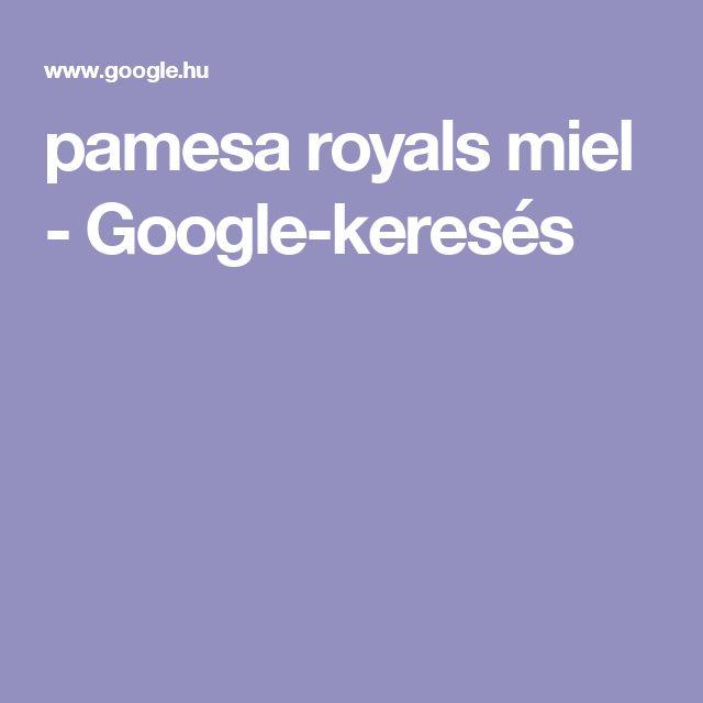 pamesa royals miel - Google-keresés