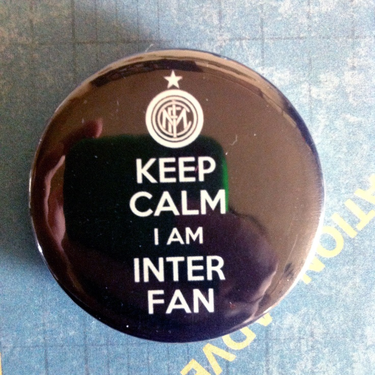 """Keep Calm and I am INTER FAN (Inter Milan)- 1.75"""" Badge / Pinback Button. $1.75, via Etsy."""