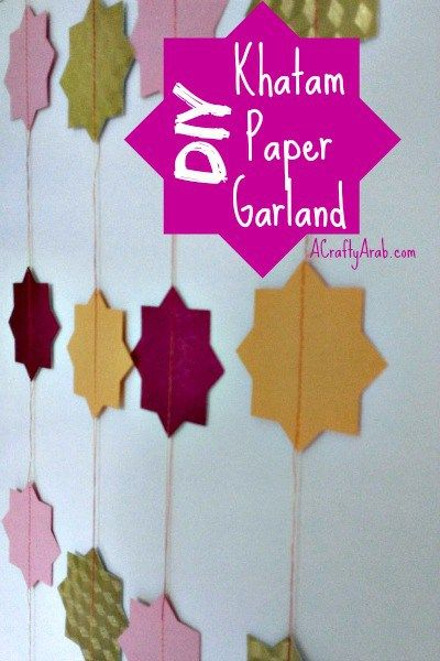 DIY Khatam Paper Garland by A Crafty Arab. With Ramadan just a few weeks away, I thought it might be fun to get the girls' help in decorating the house with khatam paper garlands.  Khatam is the Arabic word for eight point star. It is common in Islamic designs and is easy to create with children.*  This paper garland was so …