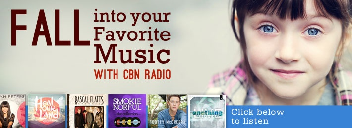 Fall into your favorite music with CBN Radio - Click below to listen